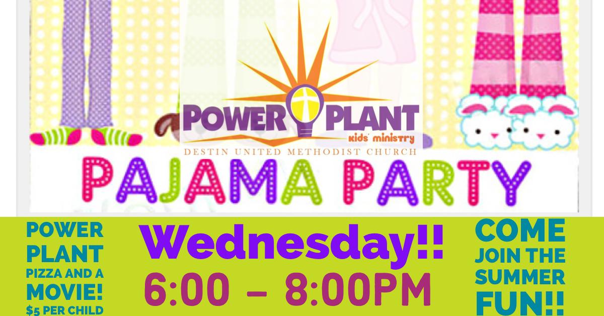 Power Plant Pajama Party